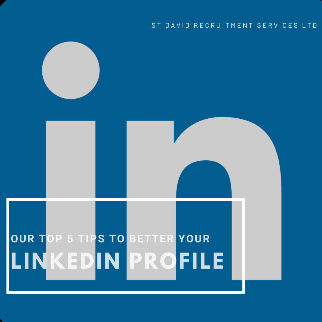 Our Top 5 Tips to better your LinkedIn profile